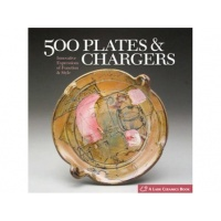 500 Plates & Chargers Innovative Expressions of Function and Style – Lark Books
