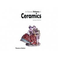 An Illustrated Dictionary of Ceramics - Thames and Hudson