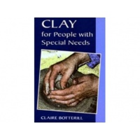 Clay for People with Special Needs - Claire Botterill