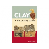 Clay in the Primary School - Peter Clough