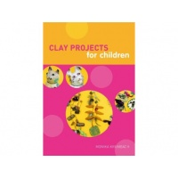 Clay Projects for Children - Monika Krumbach