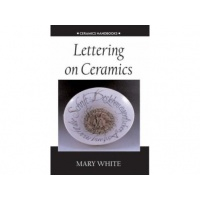 Lettering on Ceramics - Mary White