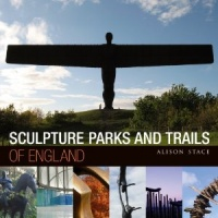 Sculpture Parks and Trails of England - Alison Stace